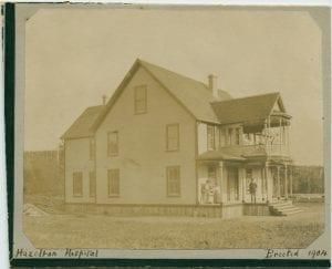 Hazelton Hospital, erected 1904