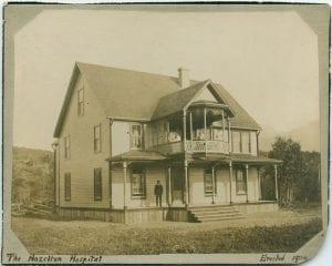 Hazelton Hospital erected 1904